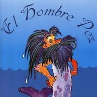 LA LEYENDA DEL HOMBRE PEZ